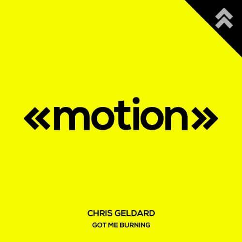 دانلود موزیک دیپ هاوس Chris Geldard - Got Me Burning Original Mix
