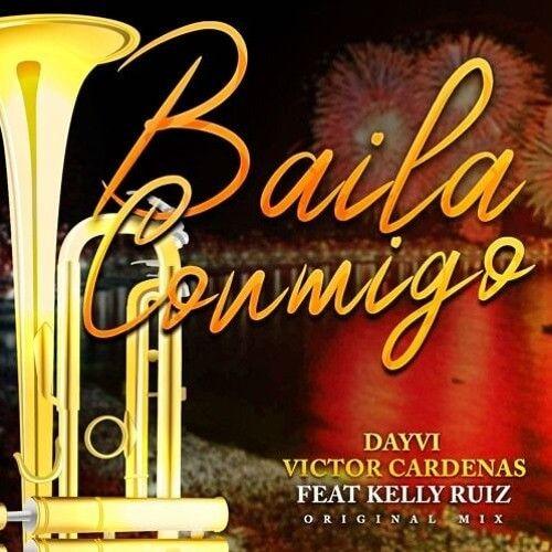 Dayvi, Victor Cárdenas Feat Kelly Ruiz - Baila Conmigo