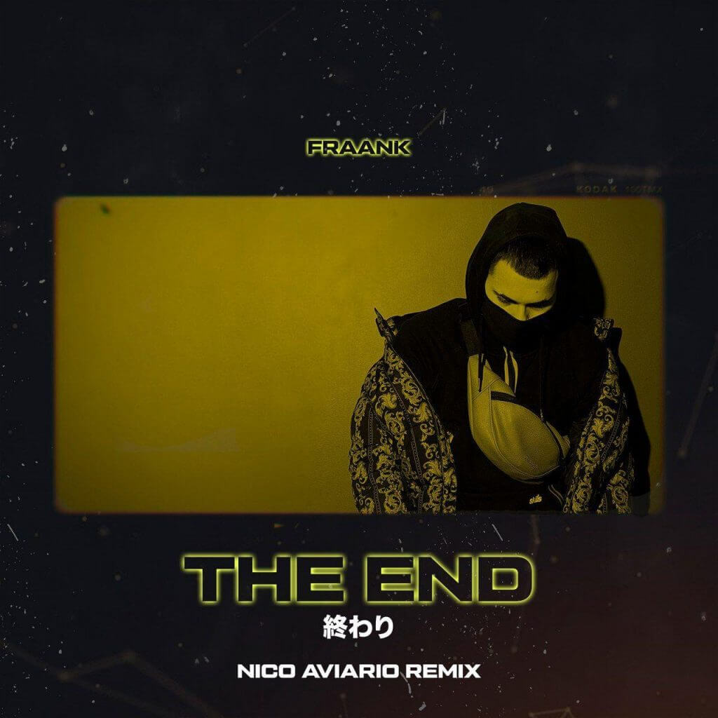 Fraank - The End | Nico Aviario Remix