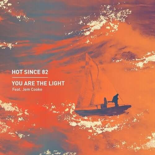 دانلود موزیک Hot Since 82 ft. Jem Cooke - You Are The Light