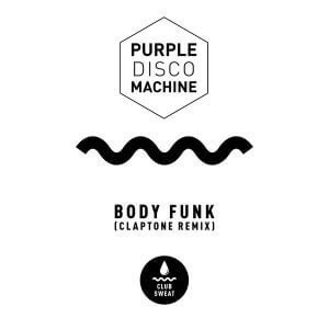 دانلود موزیک Purple Disco Machine - Body Funk Claptone Extended Mix