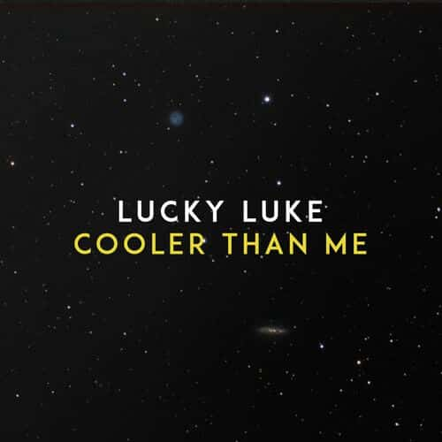 lucky luke - cooler than me