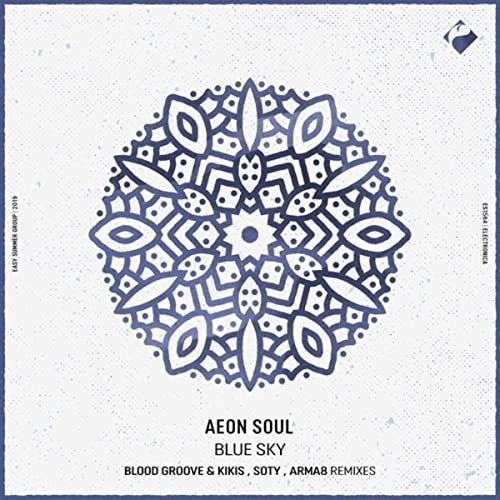 دانلود موزیک Aeon Soul - Blue Sky . Blood Groove & Kikis Remix