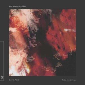 دانلود موزیک Ben Böhmer & Malou - Lost In Mind Volen Sentir Extended Vision
