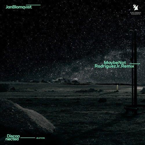 دانلود موزیک Jan Blomqvist - Maybe Not Rodriguez Jr. Extended Remix
