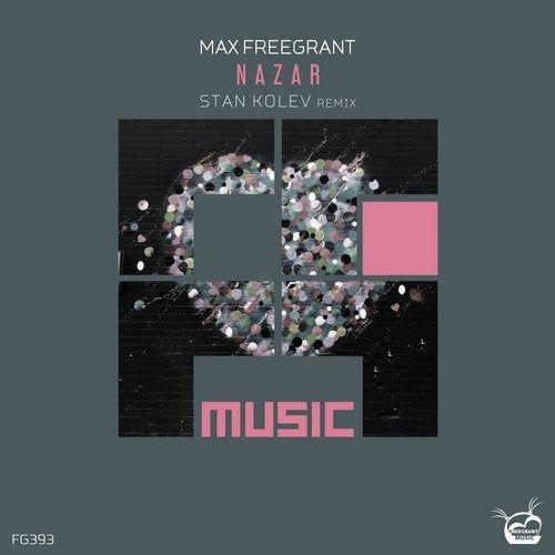 دانلود آهنگ Max Freegrant - Nazar Stan Kolev Remix