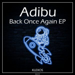 دانلود آهنگ Adibu - Back Once Again