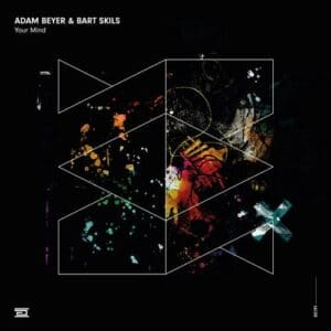 دانلود آهنگ Adam Beyer, Bart Skils - Your Mind
