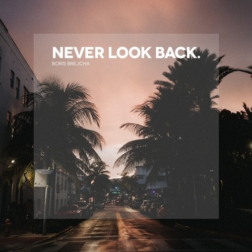 دانلود آهنگ Boris Brejcha - Never Look Back