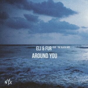 دانلود آهنگ Eli & Fur feat. The Black 80s - Around You