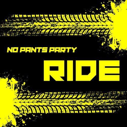 دانلود آهنگ No Pants Party - Ride