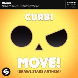دانلود آهنگ Curbi - MOVE! (Brawl Stars Anthem)