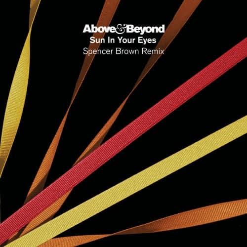 دانلود آهنگ Above & Beyond - Sun In Your Eyes Spencer Brown Remix
