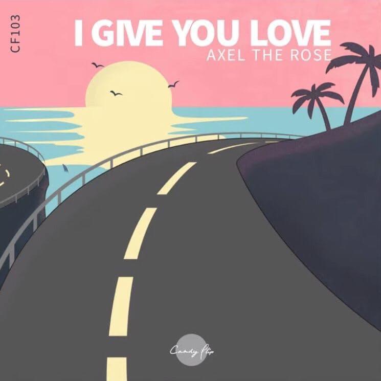 دانلود آهنگ Axel The Rose - I Give You Love