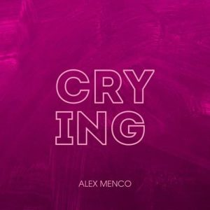 دانلود آهنگ Alex Menco - Crying