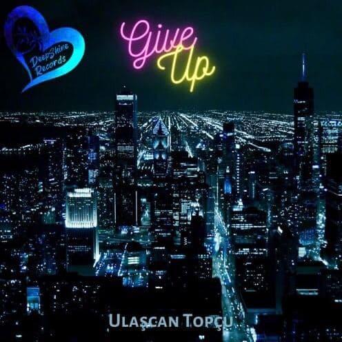 دانلود آهنگ Ulaşcan Topçu - Give Up